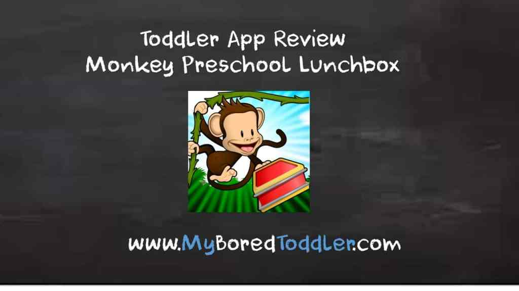 Toddler App Review – Monkey Preschool Lunchbox