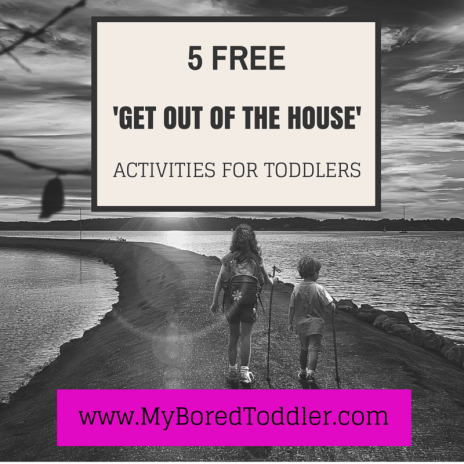 5 free get out of the house toddler activities