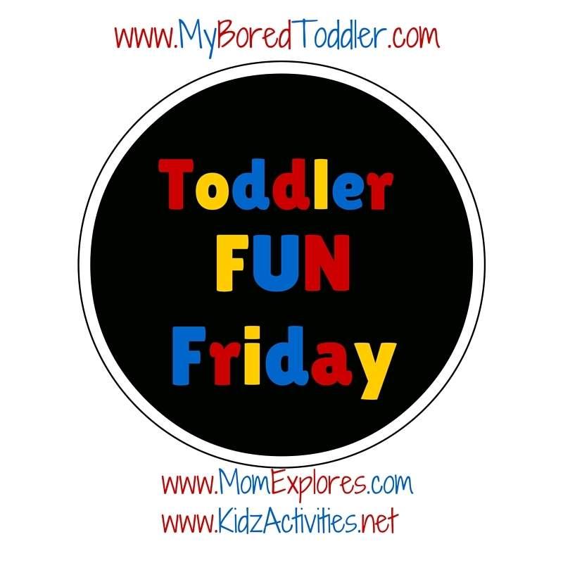 Toddler Fun Friday 38