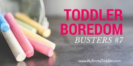 toddler boredom buster activities