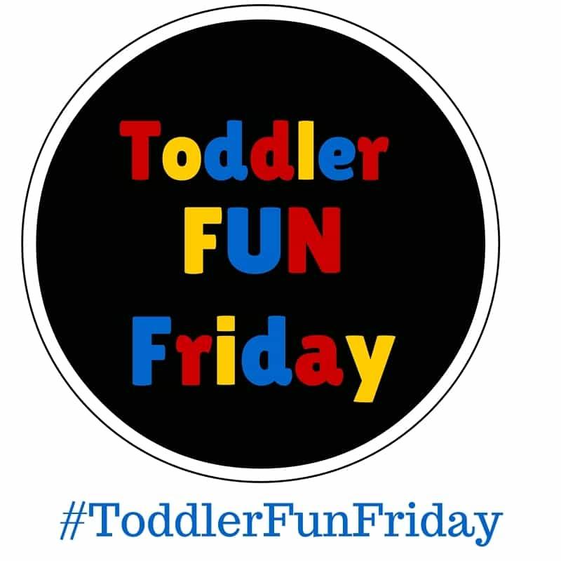 Toddler Fun Friday #61