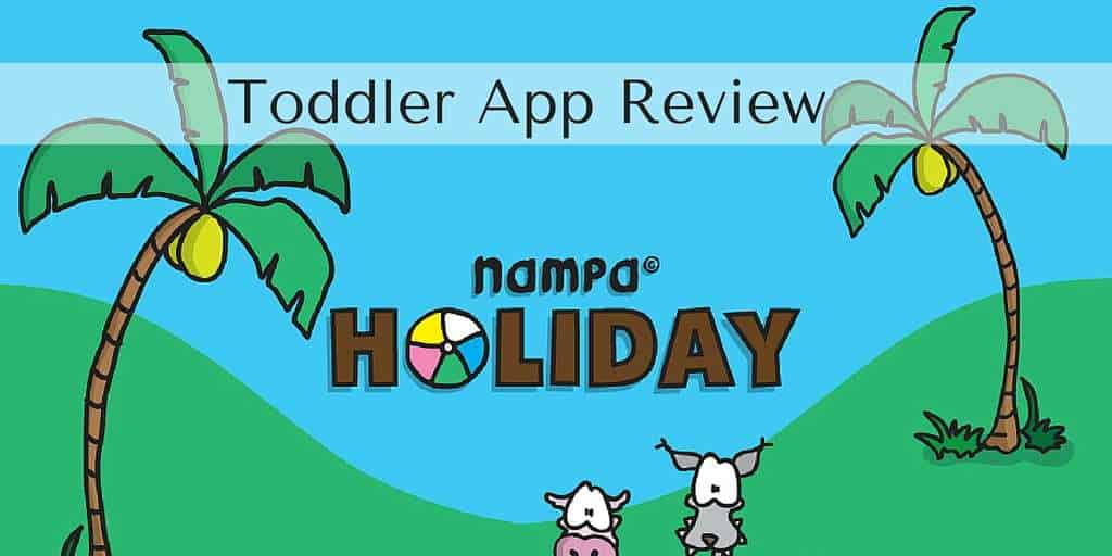 Toddler App Review – Nampa Holiday