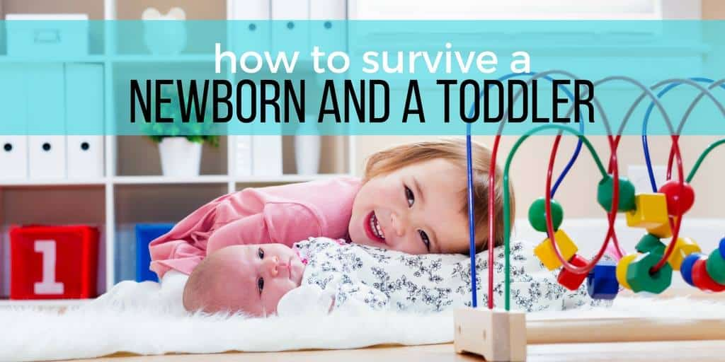 Practical Tips for Surviving a Newborn and a Toddler