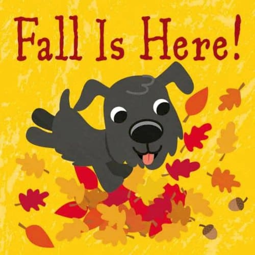 Fall is Here best toddler books for Fall and autumn