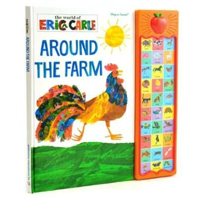 around the farm eric carle best books for toddlers and preschoolers
