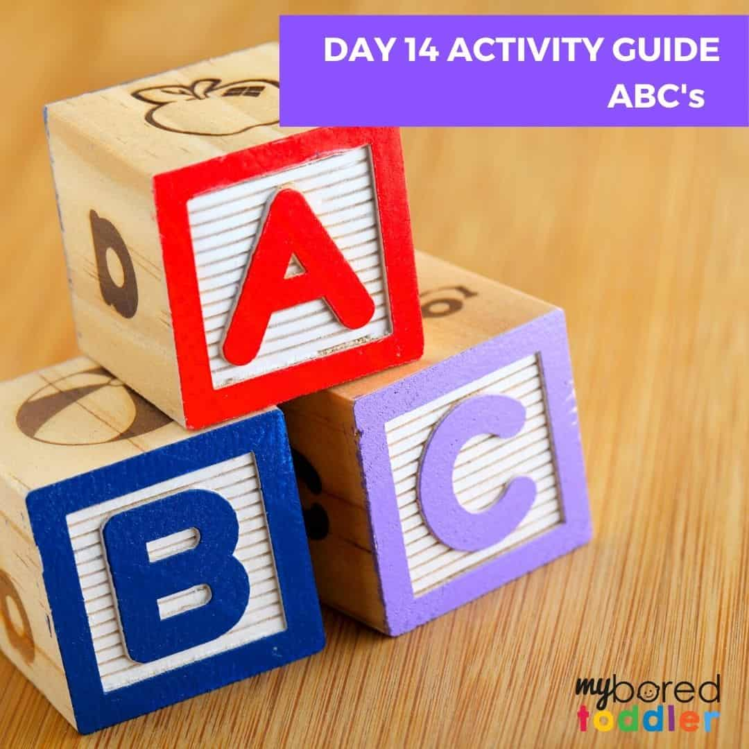 My Bored Toddler Day 14 Indoor Activities ABC's