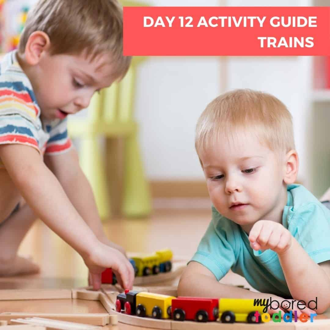 My Bored Toddler Home School Day 12 Trains