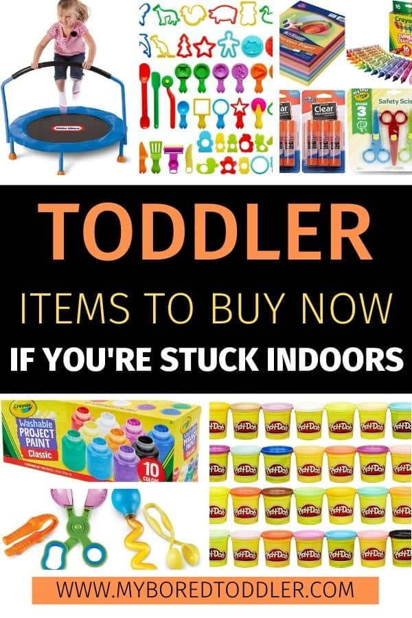 toddler items to buy now if you're stuck indoors pinterest