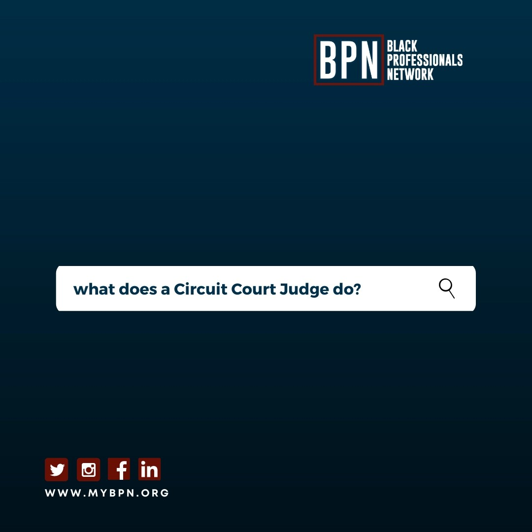 What does a Circuit Court Judge do?