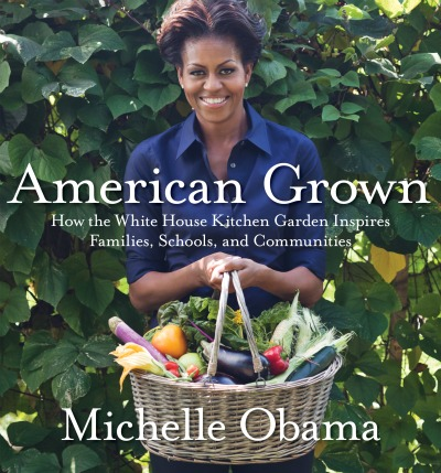 "Post image for First Look: Michelle Obama's New Book, ""American Grown,"" Plus Her Notes On Being A Mom"