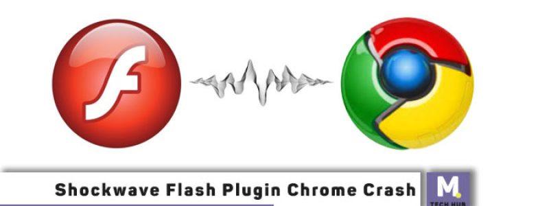 Shockwave Flash Plugin Chrome Crash