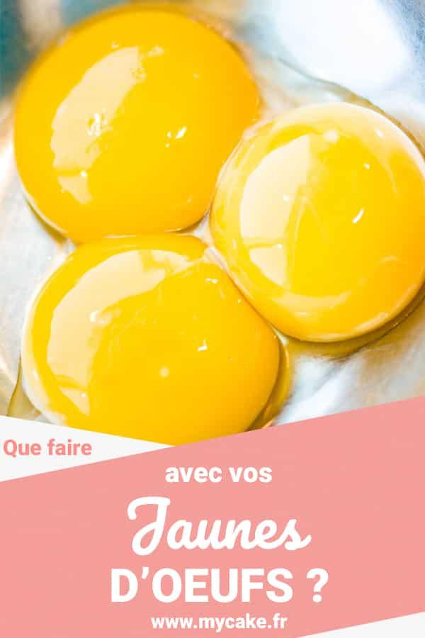 Que Faire Avec Des Jaunes D'oeufs Restant : faire, jaunes, d'oeufs, restant, Faire, Jaunes, D'oeuf, MyCake