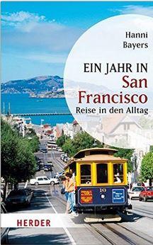 Buchtipp - Ein Jahr In San Francisco