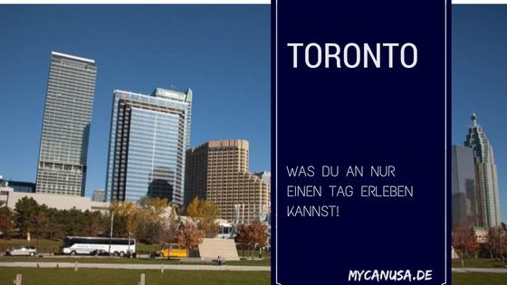 Toronto in nur einem Tag