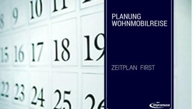 Alternative Planung für eine Wohnmobilreise – Zeitplan first