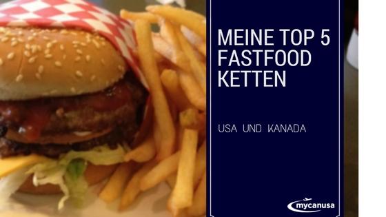 Dünnes Eis- Meine Top 5 Fastfood Ketten in USA und Kanada