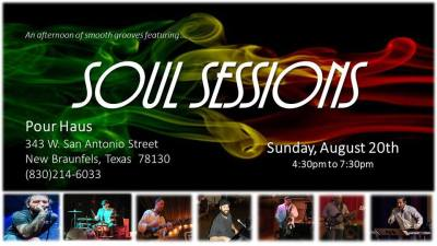 Soul Sessions @ Pour Haus | New Braunfels | Texas | United States