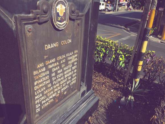 HISTORICAL MARKER. Three markers proclaim in English, Filipino, and Cebuano that Colon is indeed the oldest street in the Philippines.