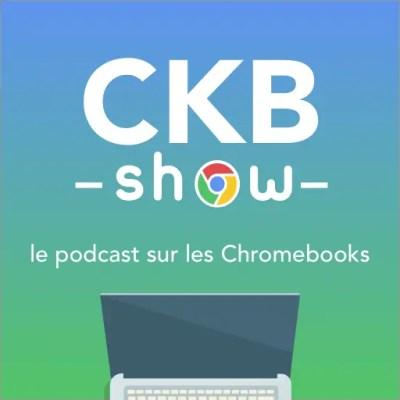 CKB Show: Linux et Chromebook c'est possible avec Cédric Abonnel
