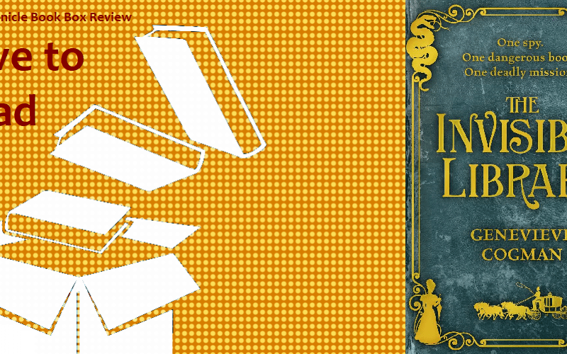 My Chronicle Book Box The Invisible Library by Genevieve Cogman banner