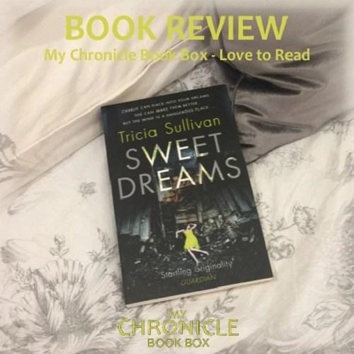 Sweet Dreams by Tricia Sullivan Nov 17 Box