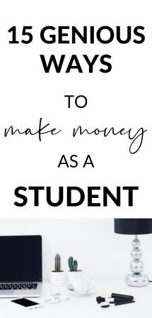 15 genious ways to make money as a student