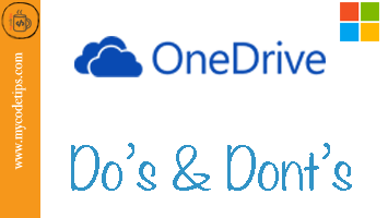 Do's & Dont's on OneDrive