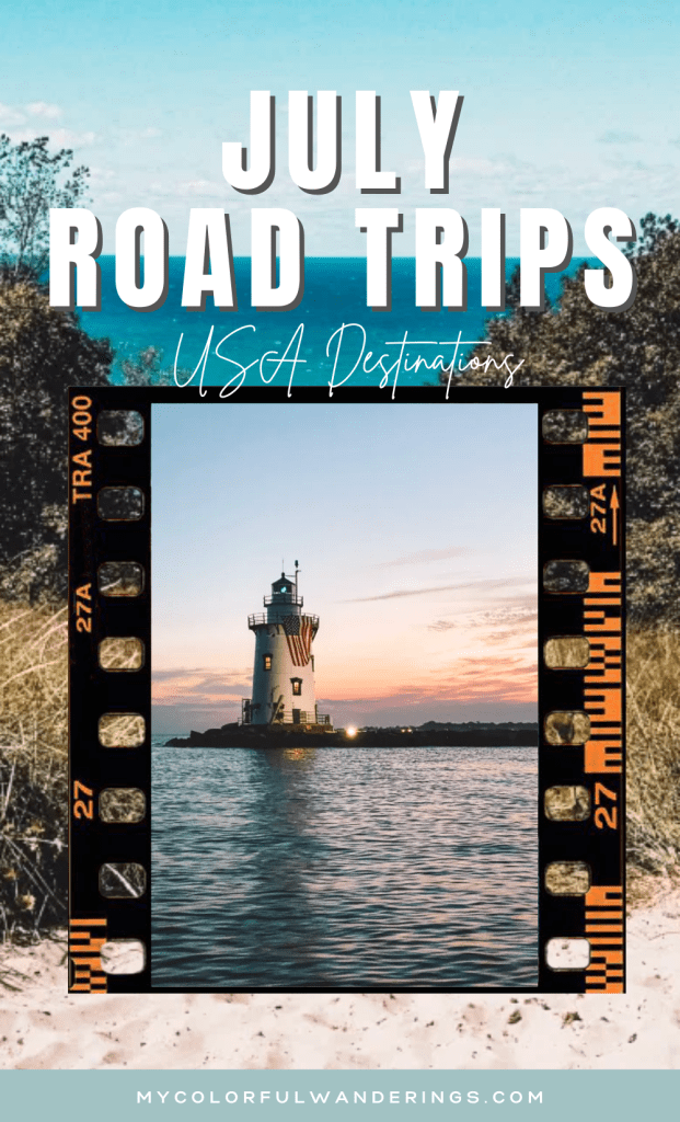 Summer Road Trips, Travel This Summer, Best Places to Travel in July, Summer Road Trip, 4th of July, travel this summer,