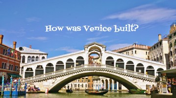 How was Venice built?