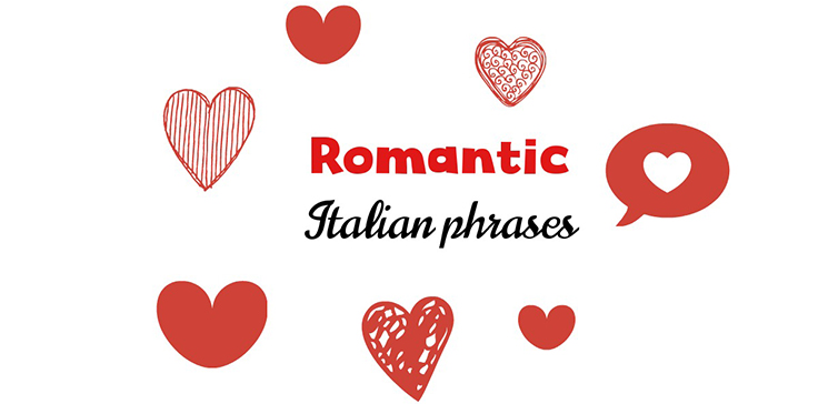 Romantic Italian Phrases To Charm Your Loved One My Corner Of Italy