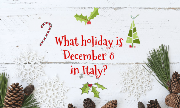 What holiday is december 8 in Italy