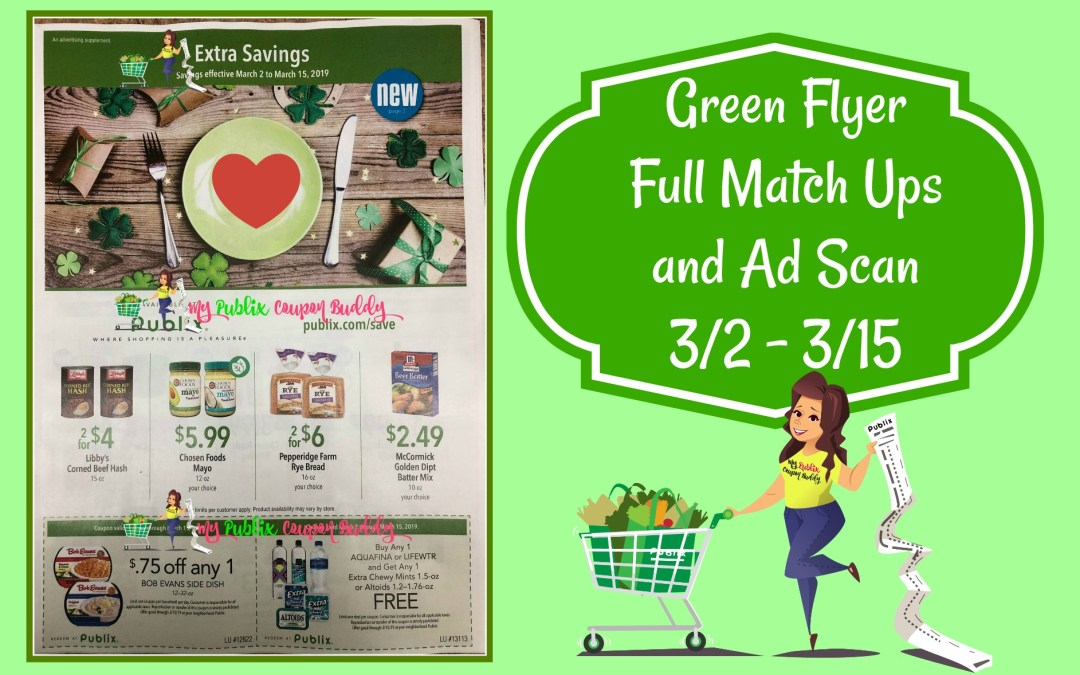 Publix Green Flyer Full Match Ups and Ad Scan 3/2 – 3/15
