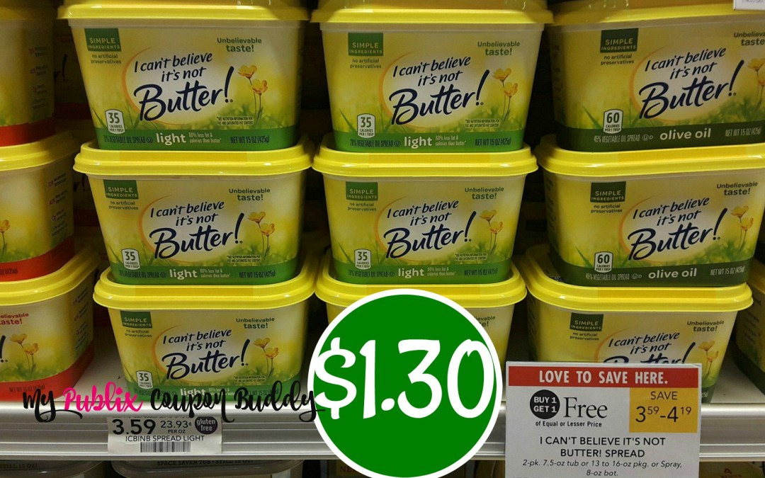 I Can't Believe It's Butter $1.30 at Publix