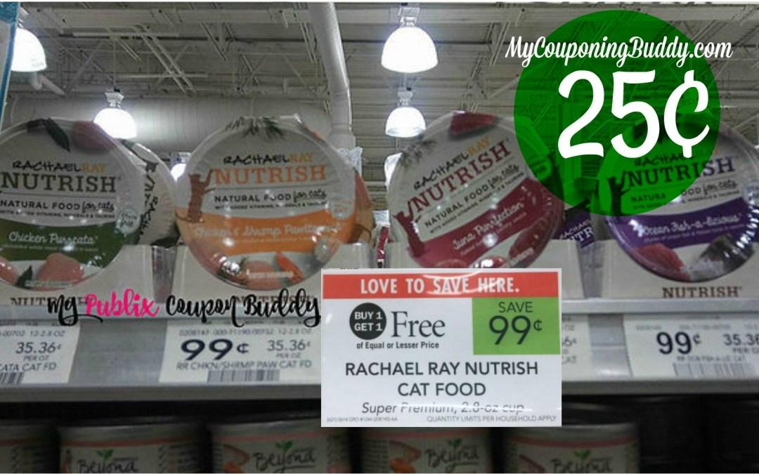 Rachael Ray Nutrish Cat Food 25¢ at Publix