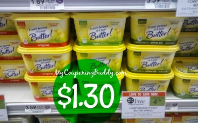 I Can't Believe It's Not Butter $1.30 at Publix
