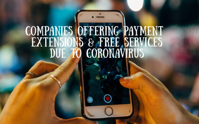 Companies offering Payment Extensions and Free Services Due to Coronavirus