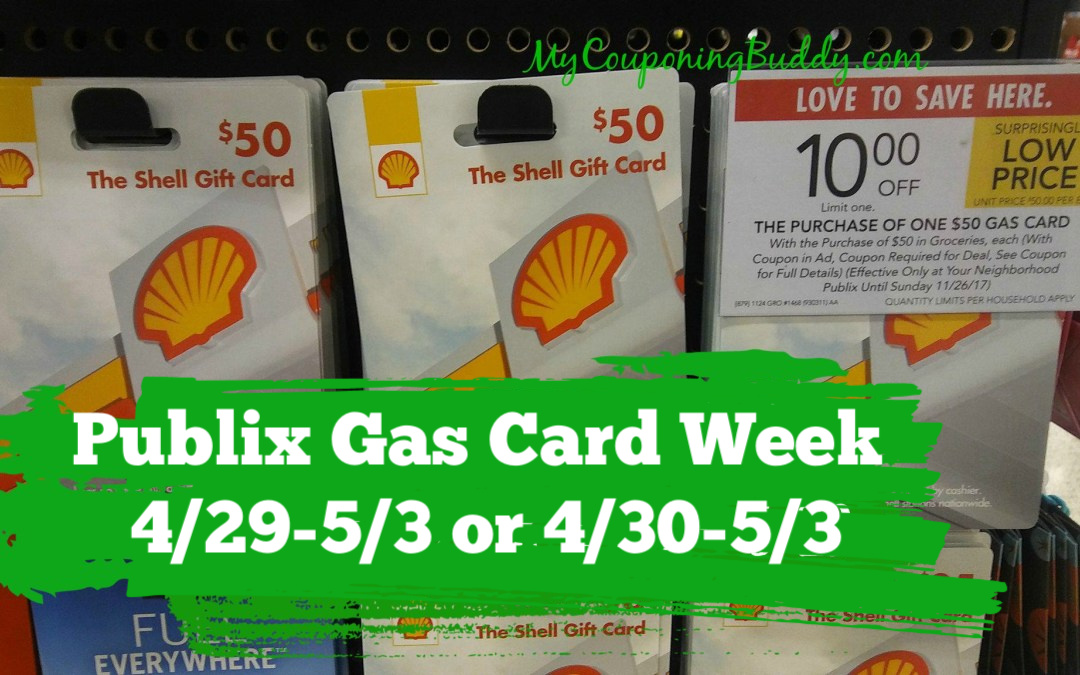 Publix Gas Card Week 4/29-5/3 or 4/30-5/3