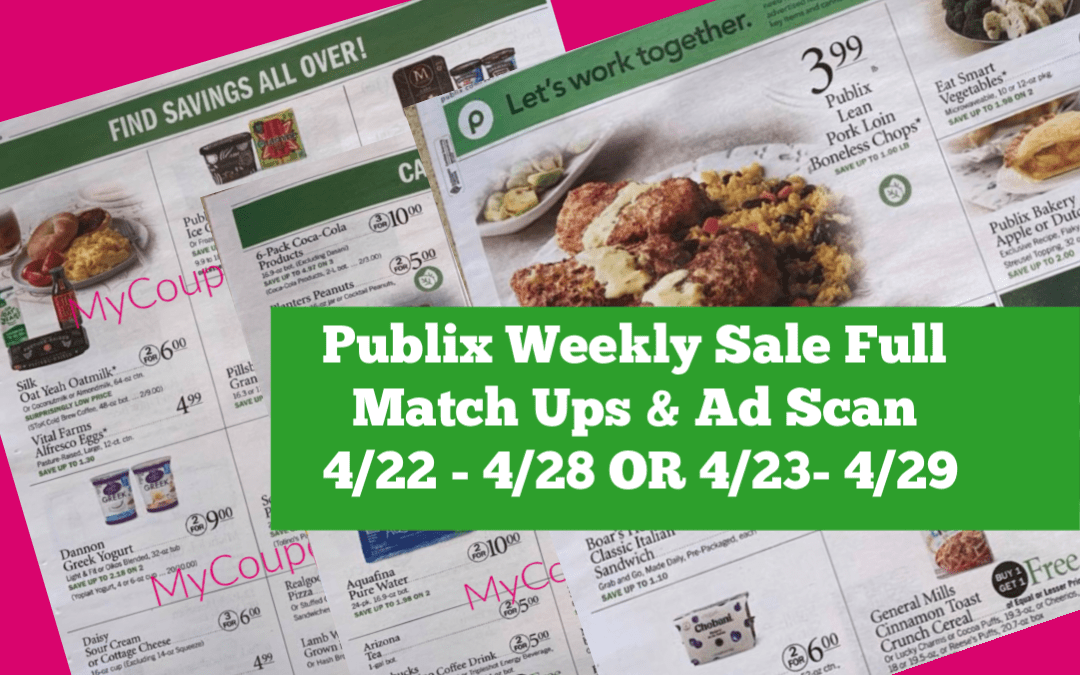 Publix Weekly Sale 4/22 – 4/28 OR 4/23- 4/29