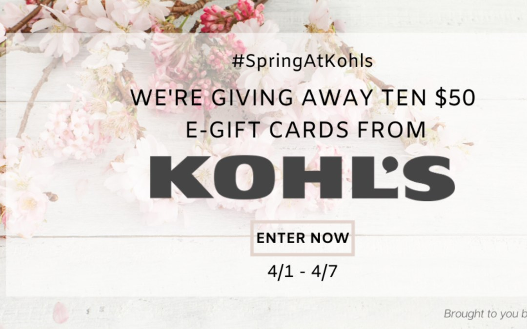 Kohl's Gift Card Give Away – Click here to Enter