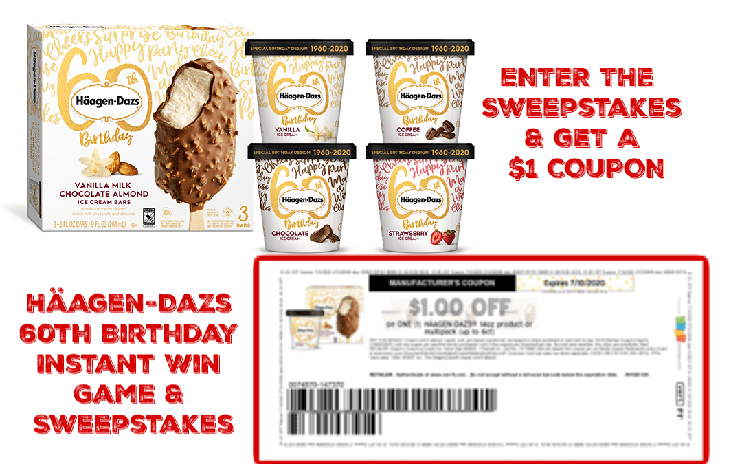 Häagen-Dazs 60th Birthday Instant Win Game & Sweepstakes