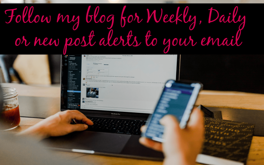 Follow my Blog for Email Alerts!