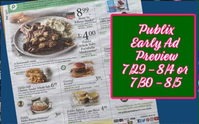 Publix Weekly Sale Early Ad Preview 7/29 – 8/4 or 7/30 – 8/5