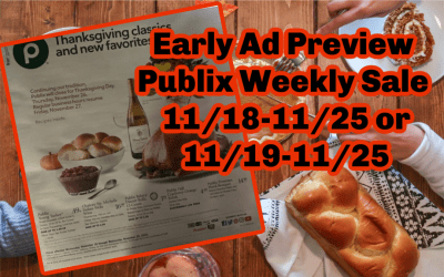 Early Ad Preview Publix Weekly Sale  11/18-11/25 or 11/19-11/25