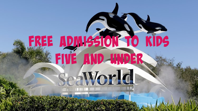 Free admission for children 5 years old and under Sea World
