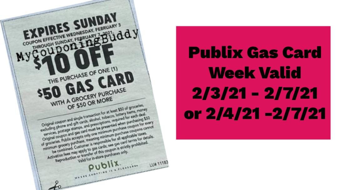 Publix Publix Gas Card Week Valid 2/3/21 - 2/7/21 pr 2/4/21 -2/7/21
