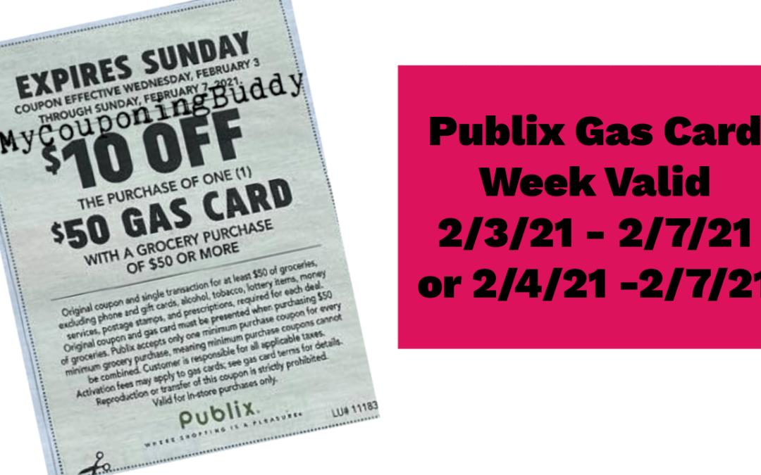 Publix Gas Card Week Valid 2/3/21 – 2/7/21 or 2/4/21 -2/7/21