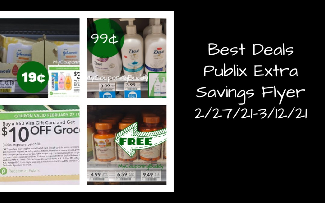 Best Deals ~ Publix Extra Savings Flyer 2/27/21-3/12/21