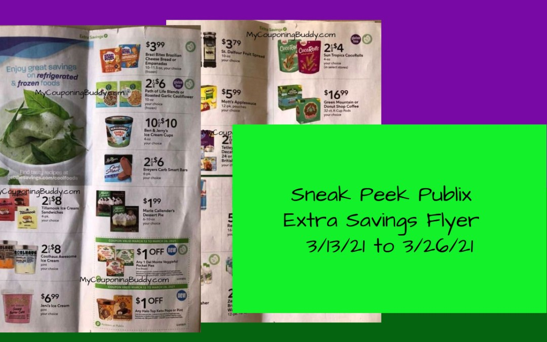 Sneak Peek Publix Extra Savings Flyer 3/13/21 to 3/26/21
