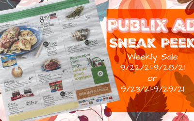 Early Ad Preview Publix Weekly Sale 9/22/21-9/28/21 (or 9/23/21-9/29/21
