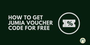 How To get Jumia Voucher Code For Free